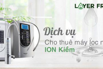 Dịch vụ cho thuê máy lọc nước ion kiềm Panasonic hàng đầu Việt Nam